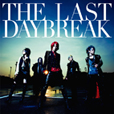 『THE LAST DAYBREAK』通常盤