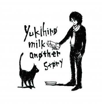 yukihiro milk another story