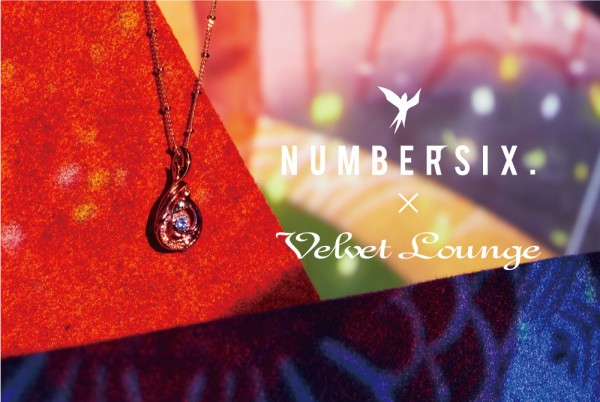 NUMBER SIX.×Velvet Lounge