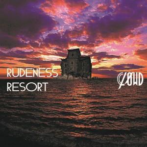 RUDENESS RESORT 初回生産限定盤B