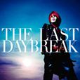 『THE LAST DAYBREAK』初回限定盤