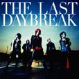 『THE LAST DAYBREAK』通常盤
