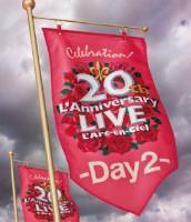 17_20th L'Anniversary LIVE -Day2-