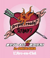 11Are you ready 2007 またハートに火をつけろ! in OKINAWA