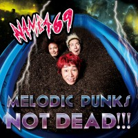 MELODIC PUNKS NOT DEAD DVD付き_536KB
