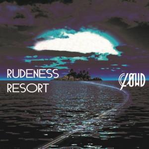 RUDENESS RESORT 初回生産限定盤A