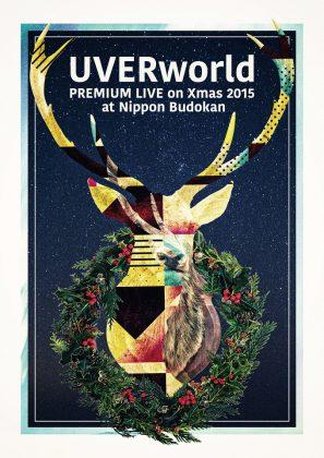 初回盤_UVERworld PREMIUM LIVE on Xmas 2015 at Nippon Budokan