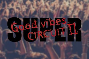 Vol.5 「SUPER Good vibes CIRCUIT Ⅱ〈ROUND1〉」終演後コメント動画